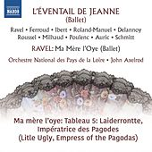 Ravel: Ma mère l'oye, M. 62: No. 4, Laiderrontte, impératrice des pagodes by Orchestre National des Pays de la Loire