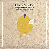 Play & Download Pachelbel: Complete Organ Works, Vol. 2 by Various Artists | Napster