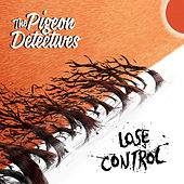 Play & Download Lose Control by The Pigeon Detectives | Napster