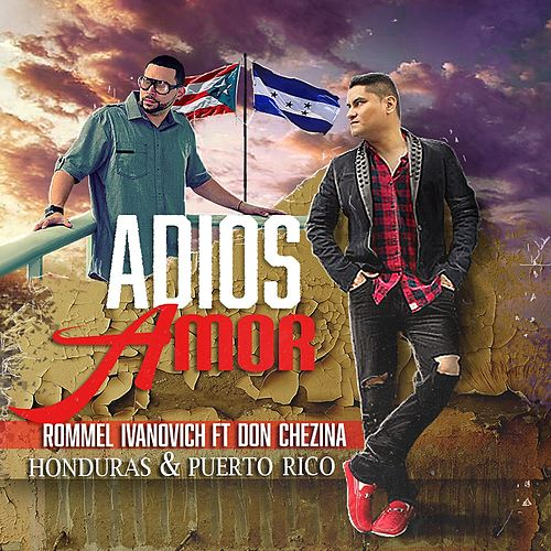Play & Download Adios Amor (Single) by Don Chezina | Napster