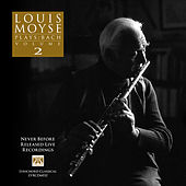 Louis Moyse Plays: Bach - Volume 2 by Various Artists