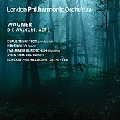 Play & Download Wagner: Die Walküre, WWV 86B, Act I (Live) by Various Artists | Napster