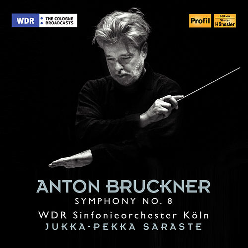 Play & Download Bruckner: Symphony No. 8 in C Minor, WAB 108 by WDR Sinfonieorchester Köln | Napster