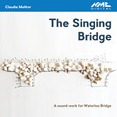 Claudia Molitor: The Singing Bridge by Various Artists