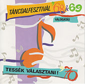 Táncdalfesztivál '68 & '69 Válogatás - Tessék választani! '70 by Various Artists