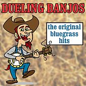 Play & Download Dueling Banjos: The Original Bluegrass Hits by Various Artists | Napster