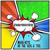 Chartbusters! Mega-Hits of the '60s & '70s by Various Artists