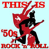 Play & Download This Is '50s Rock 'n' Roll by Various Artists | Napster