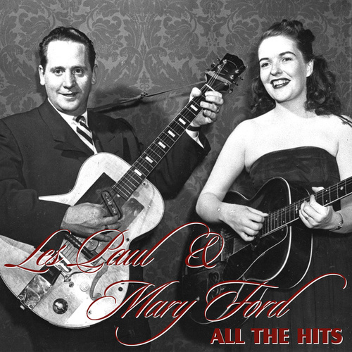 Play & Download All The Hits by Les Paul | Napster