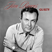 Play & Download Guilty by Jim Reeves | Napster