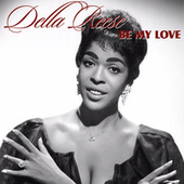 Play & Download Be My Love by Della Reese | Napster