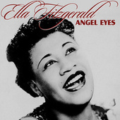 Play & Download Angel Eyes by Ella Fitzgerald | Napster