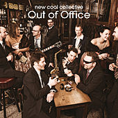 Play & Download Out Of Office by New Cool Collective | Napster