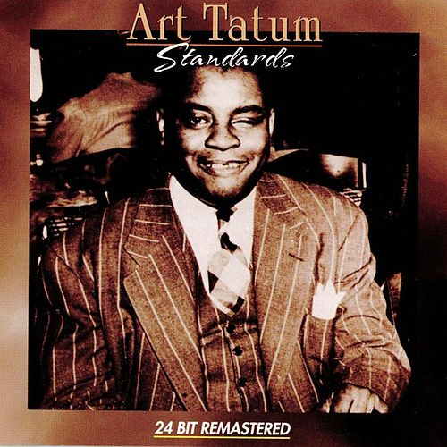 Standards by Art Tatum