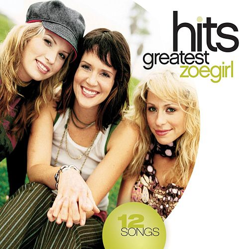 Play & Download Greatest Hits by ZOEgirl | Napster