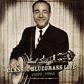 Classic Bluegrass Live 1959-1966 by Various Artists