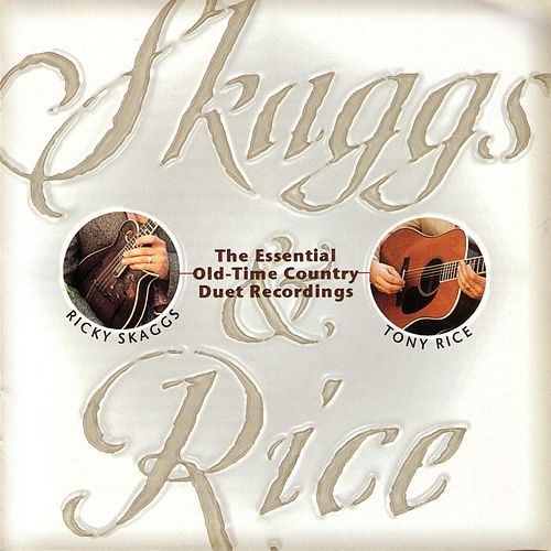 Play & Download Skaggs and Rice by Ricky Skaggs | Napster