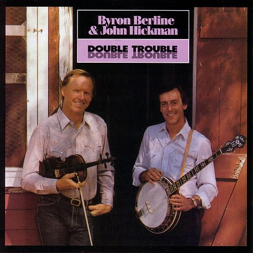 Play & Download Double Trouble by Byron Berline | Napster