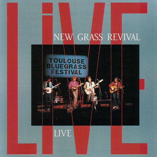 Play & Download Live by New Grass Revival | Napster