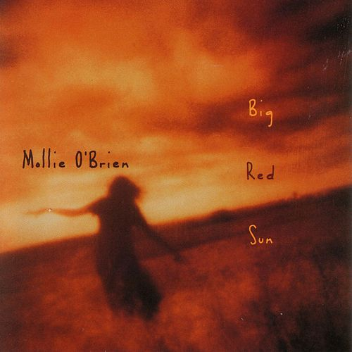 Play & Download Big Red Sun by Mollie O'Brien | Napster