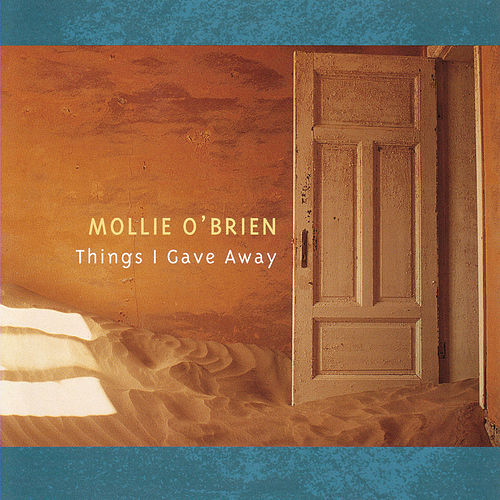 Play & Download Things I Gave Away by Mollie O'Brien | Napster