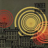 Play & Download Yonder Mountain String Band by Yonder Mountain String Band | Napster
