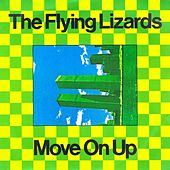 Play & Download Move On Up by Flying Lizards | Napster