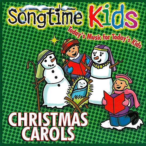 Play & Download Christmas Carols by Songtime Kids | Napster