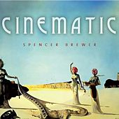 Cinematic by Spencer Brewer