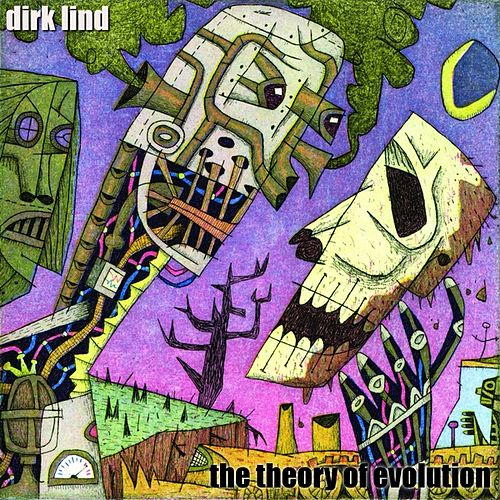 Play & Download The Theory of Evolution by Dirk Lind | Napster