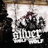 Play & Download Wolf Chasing Wolf by Silver | Napster