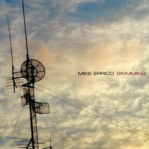 Play & Download Skimming by Mike Errico | Napster