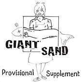 Provisional Supplement by Giant Sand