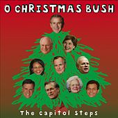Play & Download O Christmas Bush by Capitol Steps | Napster