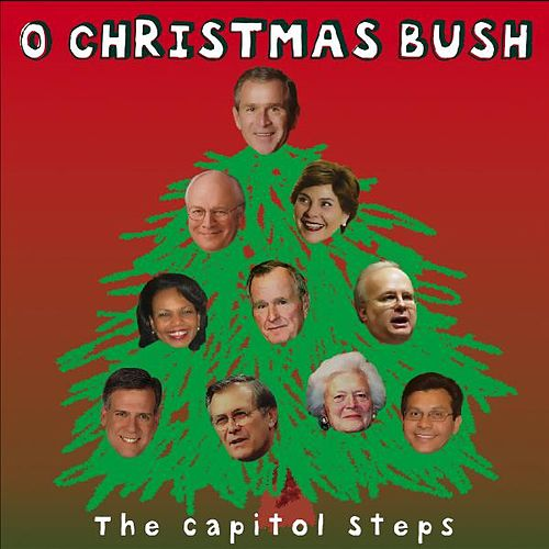 O Christmas Bush by Capitol Steps