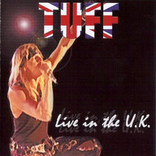 Live In The U.K. by Tuff