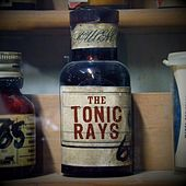 The Tonic Rays by The Tonic Rays