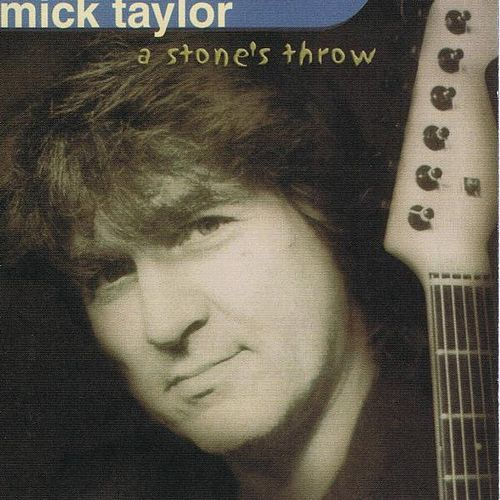 Play & Download A Stone's Throw by Mick Taylor | Napster