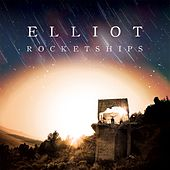 Play & Download Rocketships by Elliot   Napster