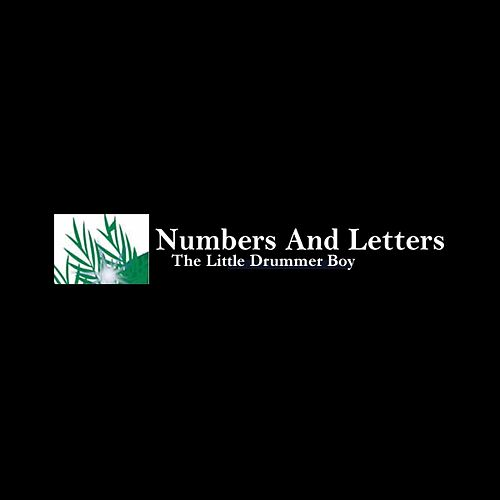 The Little Drummer Boy by Numbers And Letters