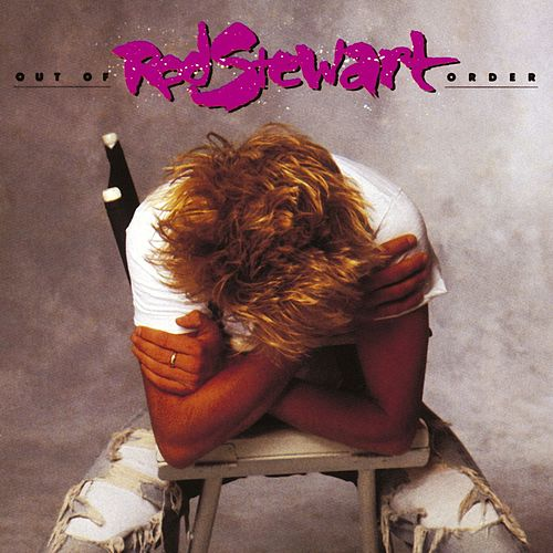 Play & Download Out Of Order by Rod Stewart | Napster