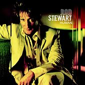 Play & Download Human by Rod Stewart | Napster