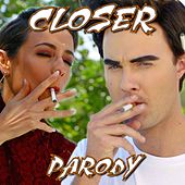 Play & Download Closer (Parody) by Bart Baker | Napster
