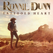 Play & Download Tattooed Heart by Ronnie Dunn | Napster