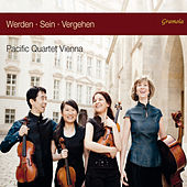 Play & Download Werden, sein, vergehen by Pacific Quartet Vienna | Napster