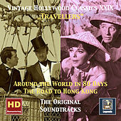 Vintage Hollywood Classics, Vol. 29: Around the World in 80 Days & The Road to Hong Kong (Remastered 2016) by Various Artists