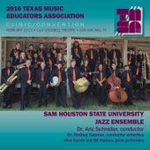 2016 Texas Music Educators Association (TMEA): Sam Houston State University Jazz Ensemble (Live) by Various Artists