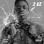 2 Ez by Clay James