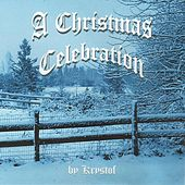 Play & Download A Christmas Celebration by Krystof | Napster