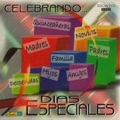 Celebrando Días Especiales by Various Artists
